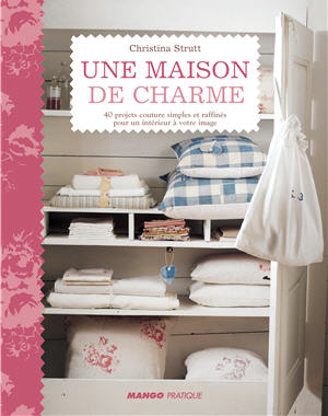 nos coups de coeur livres une maison de charme de. Black Bedroom Furniture Sets. Home Design Ideas